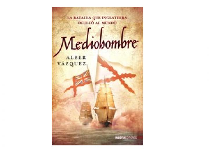 Mediohombre: La batalla que Inglaterra ocultó al mundo