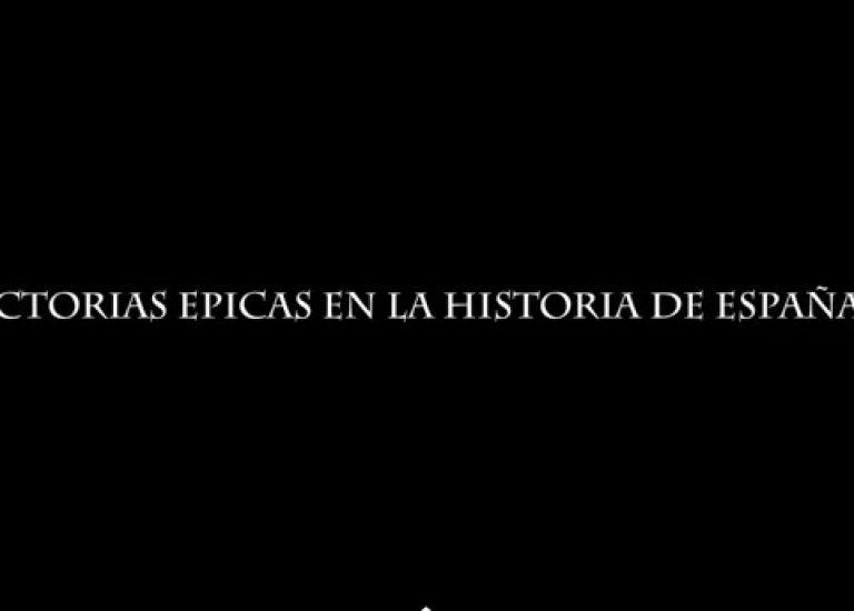 Victorias épicas de la historia de España, parte II